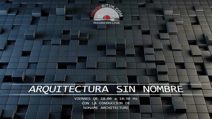 ARQUITECTURA SIN NOMBRE - RADIO